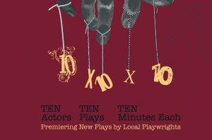 Review: 10x10x10 at Fells Point Corner Theatre   Backstage